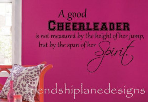 Good Cheerleader Is Not Measured By The Height Of Her Jump