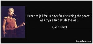 went to jail for 11 days for disturbing the peace; I was trying to ...