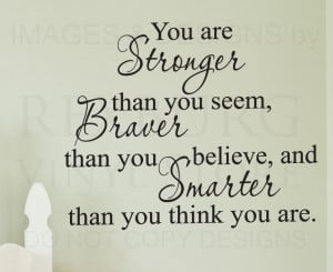 ... Quote Sticker Vinyl Art Large You are Stronger Braver and Smarter J14