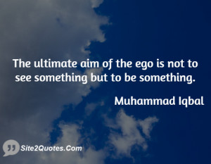 The ultimate aim of the ego is not to see something but to be ...