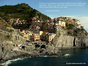 ... Inspiration Series – Cinque Terre, Italy, Quote By Jawaharial Nehru