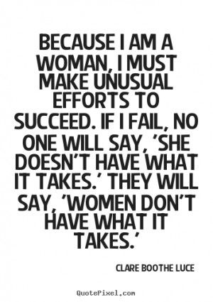 How to design picture quotes about success - Because i am a woman, i ...