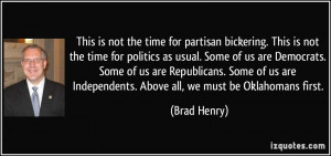 not the time for partisan bickering. This is not the time for politics ...