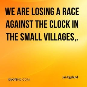 Jan Egeland - We are losing a race against the clock in the small ...