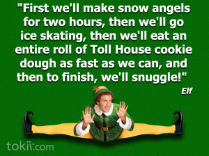 Elf The Movie Quotes Tumblr Christmas [quote]