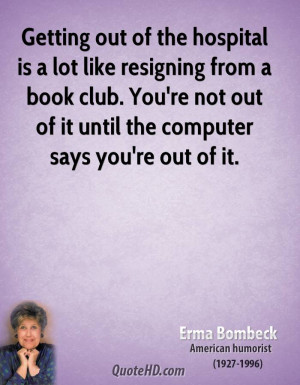 Erma Bombeck Medical Quotes