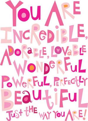 you are incredible... (pinklemonadedesign.blogspot.com)