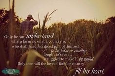 ... then will the love of farm or country fill his heart # farm # quote