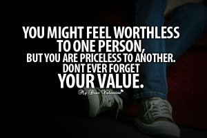 Feeling Worthless Quotes http://www.mydearvalentine.com/picture-quotes ...