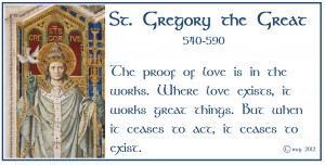 Pope St. Gregory the Great (540-590), a Doctor of the Church, patron ...