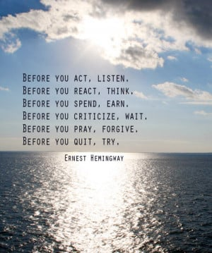 ernest hemingway quote, inspirational quote, live life to the fullest