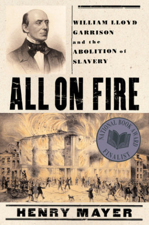 Abolitionist movement and william lloyd garrison essay