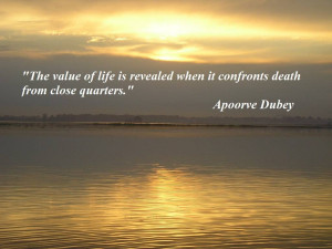 "... When It Confronts Death from Close Quarters"" ~ Inspirational Quote"