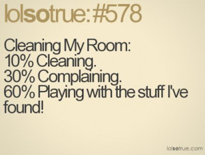 cleaning, lol so true, my, quote, text, true
