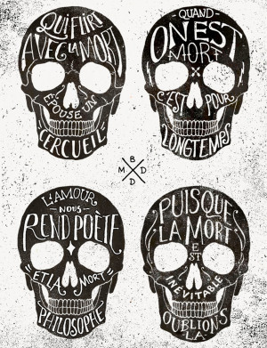 Skulls & Quotes Hand-lettering by BMD Design / Bordeaux, France