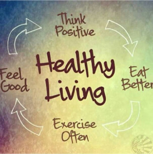 positive healthy living quotes positive healthy living quotes
