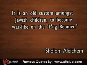 15 Most Famous #quotes By Sholom Aleichem