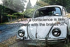 brakes on life car quotes More