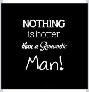 love romantic men. And if it's a God-fearing romantic man, well then ...