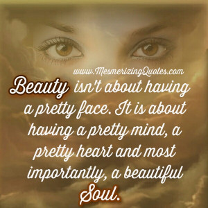 pretty face may get you through a door. But good character keeps you ...