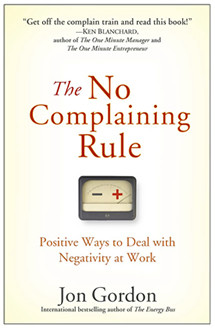 Complaining is very prevalent, however, the negativity it spreads is ...