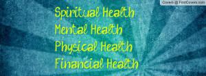 spiritual health mental health physical health financial health ...