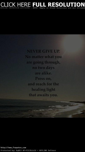 Never Give Up No Matter Motivational Love Quotes