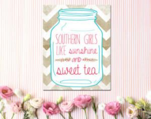 ... girls like sunshine and sweet tea Poster print Kitchen decor humor