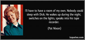 More Pat Nixon Quotes