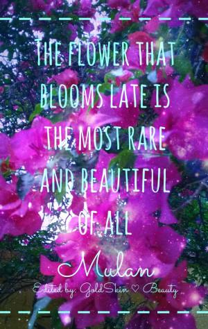quotes #beautyquotes #blooms #mulan #disneyquotes #disney # ...