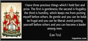 third is humility, which keeps me from putting myself before others ...