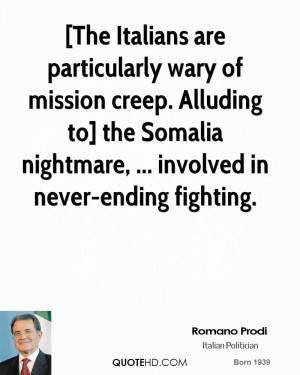 ... to] the Somalia nightmare, ... involved in never-ending fighting