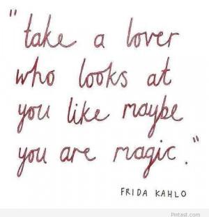 Frida Kahlo love quote