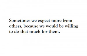 expectations, life, quote, text, words