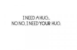 Use this BB Code for forums: [url=http://www.quotes99.com/i-need-a-hug ...