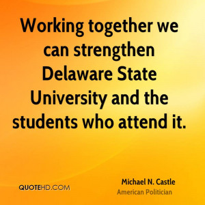 Working together we can strengthen Delaware State University and the ...