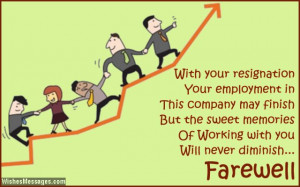 ... work Farewell Messages for Colleagues: Goodbye Quotes for Co Workers