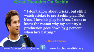 Great Thoughts by Barack Obama on Sachin Tendulkar