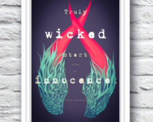 Ernest Hemingway Quote// All things Truly Wicked Start from Innocence ...