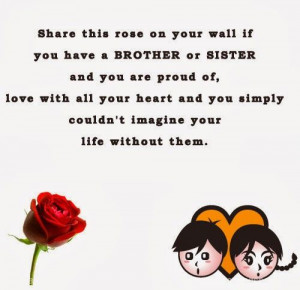 this rose on your wall if you have a BROTHER or SISTER you are proud ...