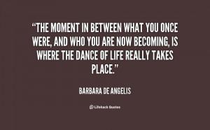 Barbara DeAngelis Quotes