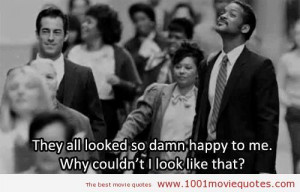The Pursuit of Happyness (2006) quote