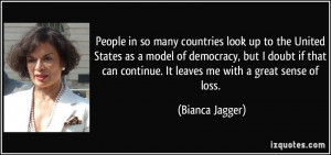 so many countries look up to the United States as a model of democracy ...