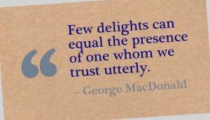Quote on trust george macdonald