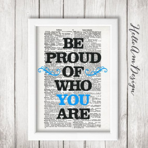Be proud of who you are - by HelloAm #Inspirational words # ...