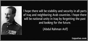 be stability and security in all parts of Iraq and neighboring Arab ...