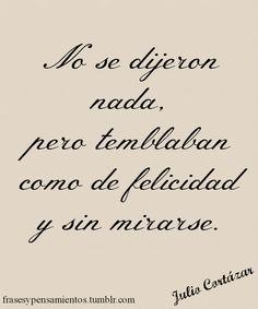 Frases #JulioCort ázar