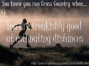 Runner Things #951: You know you run cross country when... you are ...