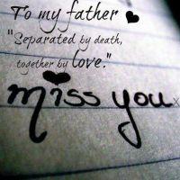 father #loss #sad #love