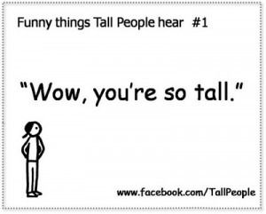 Funny Quotes About Tall People
